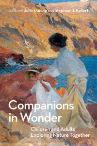 Book Review: Companions in Wonder: Children and Adults Exploring Nature Together
